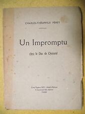 CHARLES-THÉOPHILE FÉRET UN IMPROMPTU CHEZ LE DUC DE CHOISEUL THÉÂTRE