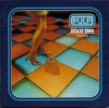 Pulp Disco 2000 (Part One) CD1 UK CD Single
