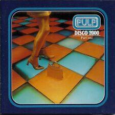 Pulp Disco 2000 (Part One) CD1 UK CD Single