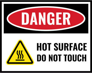 Hot Surface Do Not Touch Sign Work Place Warning Danger Safety Vinyl Sticker