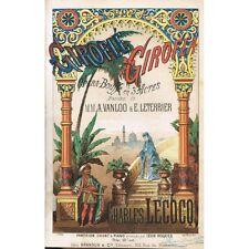 GIROFLÉ GIROFLA OPÉRA-BOUFFE Chant-Piano Parole VANLOO & LETERRIER Musiqu LECOCQ