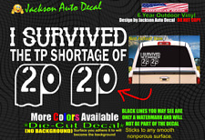 Survived Toilet Paper Shortage 2020 Funny Car Window Vinyl Decal Bumper Sticker