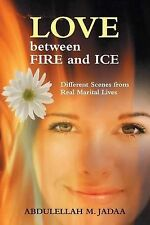 NEW Love Between Fire and Ice: Different Scenes from Real Marital Lives