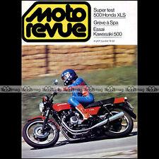 MOTO REVUE N°2421 HONDA XL 500 S XLS KAWASAKI Z 500 Z500 GRAND PRIX de SPA 1979