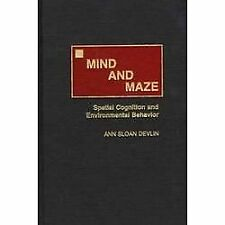 Mind and Maze : Spatial Cognition and Environmental Behavior by Ann Sloan...