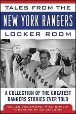 Tales from the New York Rangers Locker Room: A Collection of the Greatest Ranger