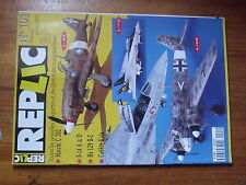 $$a Revue Replic N°101 F-14 A & D  Hs 129 B-2  Cobber Kain  Macchi C 202 Folgore