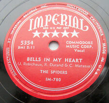 the SPIDERS bells in my heart for a thrill 1954 IMPERIAL 78 doo-wop R&B w68