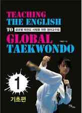 Teaching English Book for the Global Taekwondo Basic Level Class Guide Coaching
