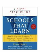 SCHOOLS THAT LEARN (UPDATED AND REVISED): A FIFTH DISCIPLINE By Nelda NEW