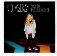 (FW851) Kid Astray, Back To The Ordinary EP - 2014 DJ CD