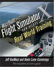 Microsoft Flight Simulator X for Pilots : Real World Training