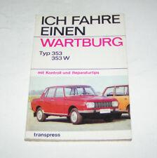 Reparaturanleitung Wartburg 353, 353 W - Ausgabe 1976 - transpress