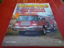 PUMPERS WORKHORSE FIRE ENGINES Larry SHAPIRO MBI édition 1999 COMME NEUF