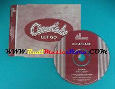 CD Singolo Clearlake Let Go MOTE104CDP UK PROMO 2001 no lp vhs dvd mc(S22)