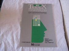 Livre Travaux Professionnels Informatiques BEP Un cas d'entreprise Comptabilité