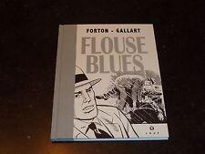 Forton / Gallart - Borsalino 1 - Flouse blues - Ed. Loup - TT N°/Signé 150 ex