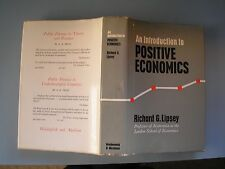 An Introduction to Positive Economics Richard G Lipsey First edition