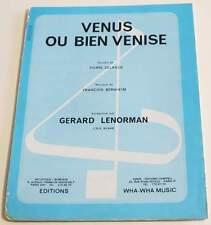 Partition vintage sheet music GERARD LENORMAN : Venus ou Bien Venise * 70's