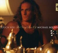 Michael Bolton - Touch You: The Best Of [CD]
