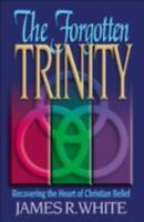 The Forgotten Trinity (Paperback or Softback)