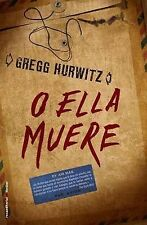 NEW O ella muere (Spanish Edition) by Gregg Hurwitz