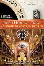 National Geographic Jewish Heritage Travel: A Guide to Eastern Europe by Ruth...