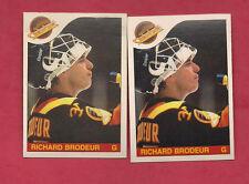 2 X 1985-86 OPC # 180 CANUCKS RICHARD BRODEUR  GOALIE  CARD