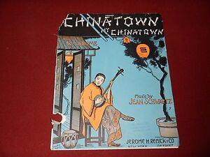 """""""CHINATOWN MY CHINATOWN"""" 1910 Sheet Music - Jean Schwartz - Vintage"""