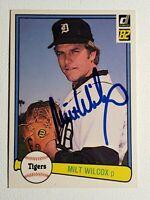 1982 Donruss Milt Wilcox Autograph Card Signed Tigers Indians Reds Auto #233