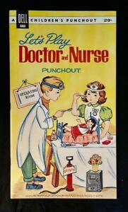 1962 DELL PUNCHOUT BOOK LETS PLAY DOCTOR & NURSE ORIGINAL UNPUNCHED