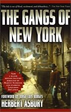 The Gangs of New York: An Informal History of the