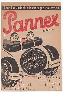 Automobil Prospekt Schlauchdichtungsmittel Pannex 1932 Appel & Pfaff Leipzig !