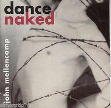 JOHN MELLENCAMP Dance Naked  CD