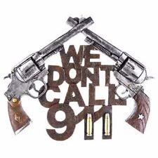 WE DON'T CALL 911 Pistol Signs Cowboy Police Siren Ammo Gun Man Cave Colt Decor