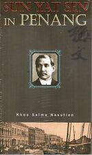 Sun Yat Sen in Penang - Khoo Salma Nasution