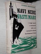 NAVI NERE VASTI MARI Jochen Brennecke Baldini & Castoldi 1960 libro di guerra