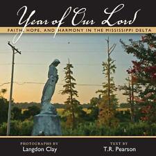 ANNO DEL SIGNORE: fede, speranza e l'armonia del DELTA del Mississippi