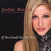 Budd, Julie .. If You Could See Me Now