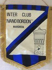GAGLIARDETTO INTER F.C. CALCIO CLUB ULTRAS ULTRA' IVANO BORDON MARGHERA