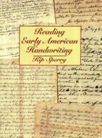 Reading Early American Handwriting: By Kip Sperry, Margaret C Klein