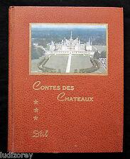 CONTES CHATEAUX DE LA LOIRE - BURY BLOIS LOCHES AMBOISE CHAMBORD PLESSIS TOURS