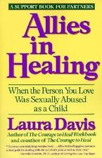 Allies in Healing: When the Person You Love Was Sexually Abused as a Child, Laur