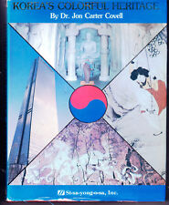Korea's Colorful Heritage by Jon C. Covell