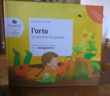 L'orto, un giardino da gustare - Emanuela Bussolati - Slow Food ed. 2011