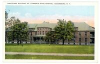 Ogdensburg NY - EMPLOYEES BUILDING AT ST LAWRENCE STATE HOSPITAL - Postcard
