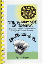 Sunny Side of Cooking Book by Lisa Rayner Illustrated Solar Cookbook 2007 Vegan