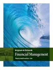 Financial Management : Theory and Practice by Eugene F. Brigham and Michael C. E