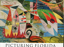 Picturing Florida : From the First Coast to the Space Coast by Susan M. Gallo...