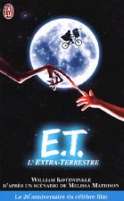 E.T. l'extra-terrestre ***TRÈS RARE 2002***William Kotzwinkle**film de Spielberg